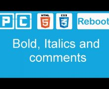 HTML5 and CSS3 beginners tutorial 4 – bold, italics and comments